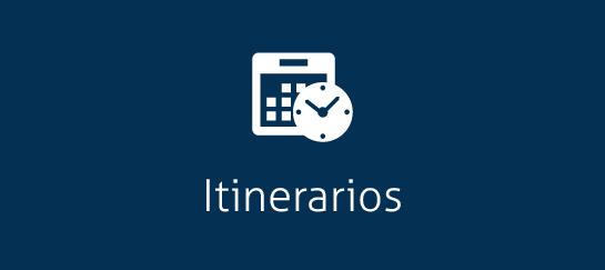 Itinerarios - Itineraries